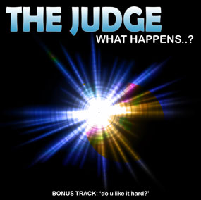 The Judge - What Happens E.P. sleeve